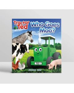 Tractor Ted Book Who Goes Moo